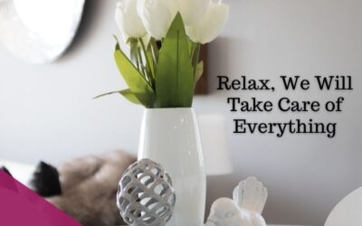 Relax, We Will Take Care of Everything